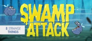 swamp attack 8 strange things free game download