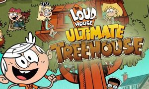 Play Loud House: Ultimate Treehouse on PC