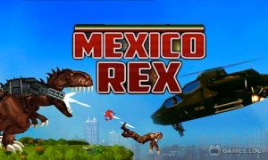 Play Mexico Rex on PC