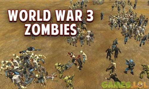 World War 3 Zombie Free Version