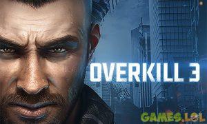 Play Overkill 3 on PC
