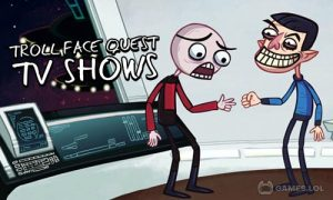 Play Troll Face Quest: TV Shows on PC