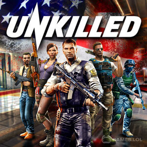 unkilled free full version