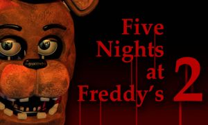 Play Five Nights At Freddy's 2 on PC