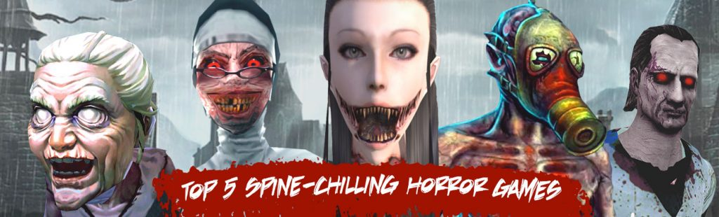 5 spine chilling scary horror games 1