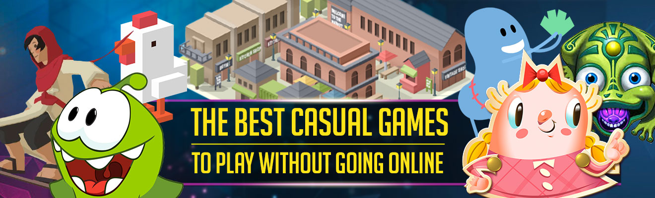 best casual games to play offline