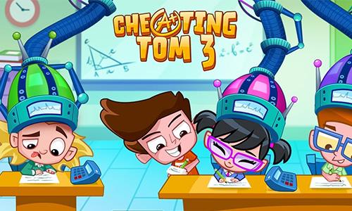Play Cheating Tom 3 – Genius School on PC