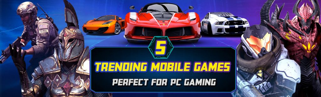 trending mobile games for pc