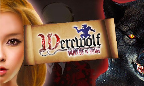 "Play Werewolf ""Nightmare in Prison"" FREE on PC"