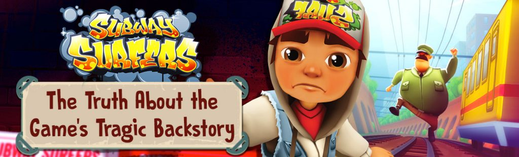 subway surfers the truth about the games tragic backstory