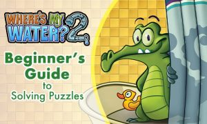 Where's My Water 2 beginners guide