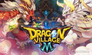 Play Dragon Village M: Dragon RPG on PC