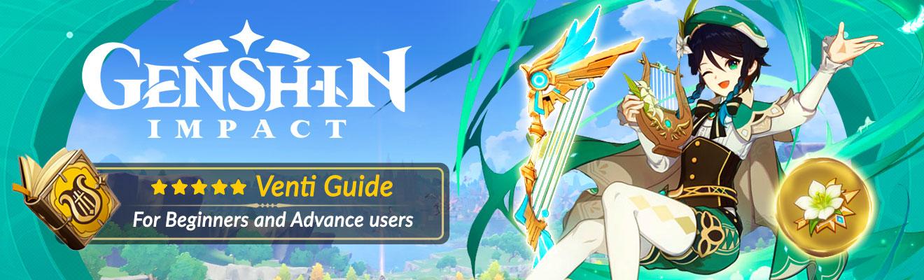 genshin impact venti ultimate guide