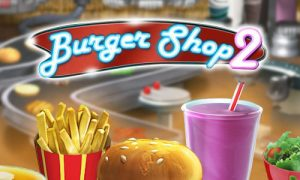 burger shop 2 guide
