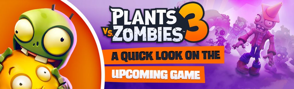 plants vs zombies 3 look
