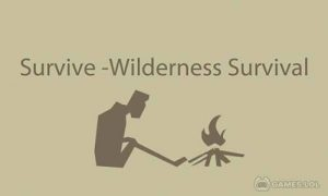 Play Survive – Wilderness survival on PC