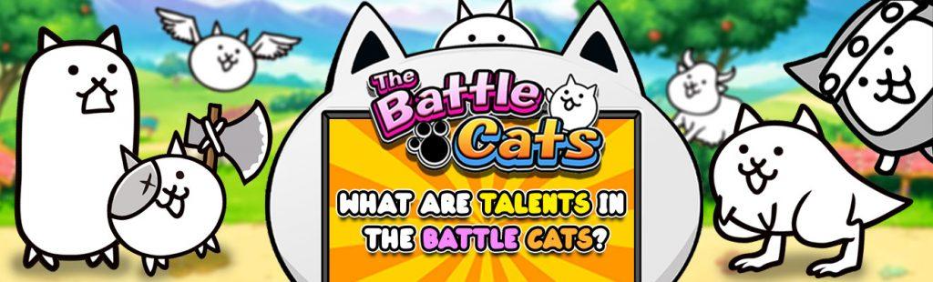 the battle cats talents header